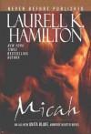 Micah (Anita Blake: Vampire Hunter, 13) - Laurell K. Hamilton