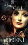 Vienna Prelude (Zion Covenant, Book 1) - 'Bodie Thoene',  'Brock Thoene'