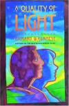 A Quality Of Light - Richard Wagamese