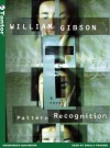 Pattern Recognition - William Gibson, Shelly Frasier