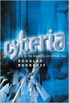 Cyberia: Life in the Trenches of Cyberspace -