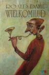 Wielkomilud - Roald Dahl