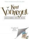 Bagombo Snuff Box 1ST Edition - Kurt Vonnegut