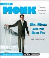 Mr. Monk and the Blue Flu - Lee Goldberg, Angela Brazil
