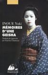 Mémoires D'une Geisha - Yuki Inoue, Karine Chesneau