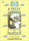 A Taste for Murder - Claudia Bishop, T.B.A.