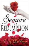 Sempre: Redemption - J.M. Darhower