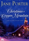 Christmas at Copper Mountain (A Copper Mountain Christmas) - Jane Porter