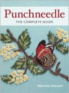 Punchneedle the Complete Guide Punchneedle the Complete Guide - Marinda Stewart