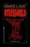 Otherworld - Kenneth C. Flint