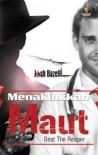 Menaklukkan Maut - Josh Bazell, Putri Dewi MR
