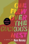 One Flew Over the Cuckoo's Nest - Ken Kesey, Robert Faggen