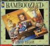 Bamboozled - David Legge