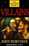 The Oxford Book of Villains - John Mortimer