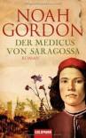 Der Medicus von Saragossa - Noah Gordon, Klaus Berr