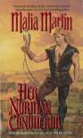 Her Norman Conqueror - Malia Martin