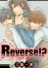 Reverse!? v01 - Kazuhiko Mishima, 三島一彦