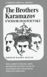 The Brothers Karamazov - Fyodor Dostoyevsky, Constance Garnett, Ralph E. Matlaw