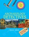 Archaeology Detectives - Simon Adams