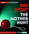 The Mother Hunt - Rex Stout