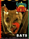 Extremely Weird Bats - Sarah Lovett