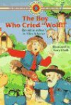 The Boy Who Cried Wolf (Bank Street Level 1*) - Ellen Schecter