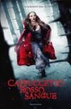 Cappuccetto rosso sangue - Sarah Blakley-Cartwright