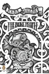 The Bone People - Keri Hulme, Pepa Heller