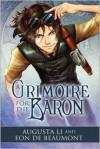 A Grimoire for the Baron - Augusta Li,  Eon de Beaumont