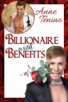 Billionaire with Benefits - Anne Tenino