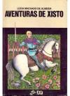 As Aventuras de Xisto - Lúcia Machado de Almeida