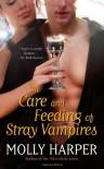 The Care and Feeding of Stray Vampires - Molly Harper