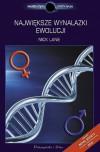 Największe wynalazki ewolucji - Nick Lane