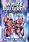 White Butterfly (Easy Rawlins Mysteries) - Walter Mosley