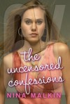 6X: The Uncensored Confessions - Nina Malkin