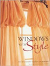 Windows with Style - Staff of Creative Publishing International,  Incorporated,  Cowles Creative Publishing