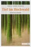 Tief im Hochwald - Moni Reinsch;Simon Reinsch