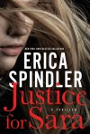Justice for Sara - Erica Spindler
