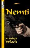 Nemti - Manfred Wloch