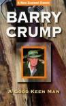 Good Keen Man - Barry Crump