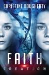 Faith Creation, All Lies Revealed - Christine Dougherty