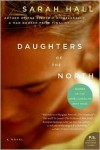 Daughters of the North - Sarah Hall