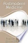 Postmodern Medicine - Trevor Price