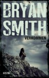 Verkommen - James Bryan Smith