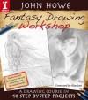 John Howe Fantasy Drawing Workshop - John Howe