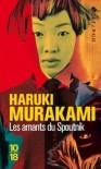 Les amants du Spoutnik - Haruki Murakami