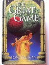 The Great Game: Past Imperative ; Present Tense ; Future Indefinite - Dave Duncan
