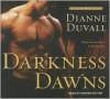 Darkness Dawns  - Dianne Duvall, Kirsten Potter