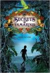Secrets of Tamarind - Nadia Aguiar