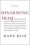 Disarming Iraq - Hans Blix